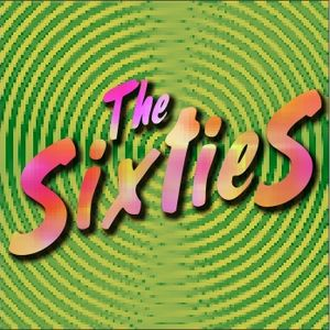 The Sixties - Listener Request Show - Sept. 2010