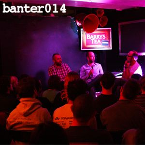 Banter014 - The Ins & Outs Of Running An Irish Festival