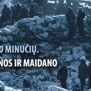 Apie pasaulį per 80 minučių: įspūdžiai iš Ukrainos ir Maidano