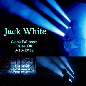 Jack White live 2012-03-15 Cain's Ballroom Tulsa, OK