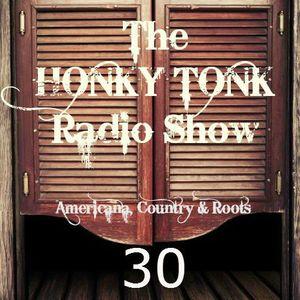 Honky Tonk Radio Show #30