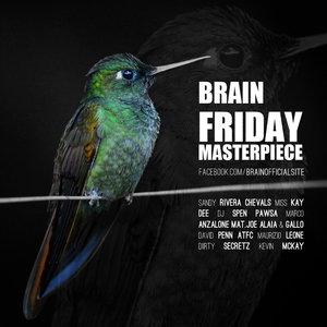 Brain - Friday Masterpiece /Exclusive House Mix 2018.02.09./