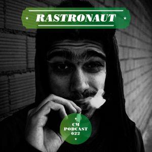 Circus Maximus Podcast 022 - Rastronaut