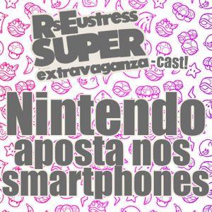 Nintendo aposta nos Smartphones!