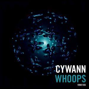 Cywann - Whoops