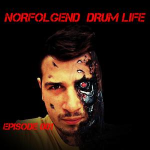 Norfolgend DRUM Life Episode 001
