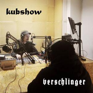Kubshow #41: Verschlinger (mit Dead und Crom)
