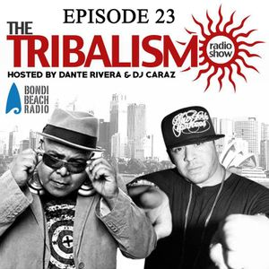 Tribalismo Radio-Episode 23  1/7/15. Live from Bondi Beach Radio