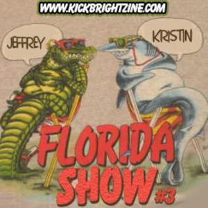 The Florida Show with Jeffrey & Kristin #3.
