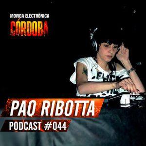 Pao Ribotta @ Set Exclusivo Movida Electrónica Córdoba (Podcast 044) 25.03.16