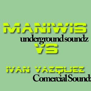 Maniwis VS Ivan Vazquez Vol.1