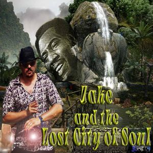 Jake & the Lost City of Soul