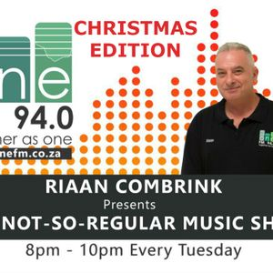 The Not So Regular Music Show with Riaan - Christmas Edition 2016