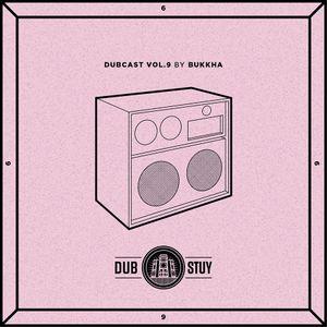 Dubcast Vol.09 (Bukkha)