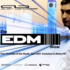 001 The EDM Show with Alan Banks & guests Sly One vs Jurrane