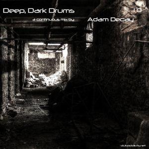 Deep, Dark Drums 10
