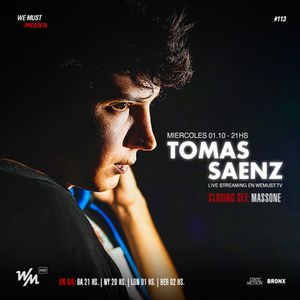 We Must Live #113 Feat. Tomas Saenz