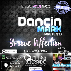 Groove Affection Guest Mix Series Vol. 24