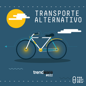 Trendware No. 22 - Transporte Alternativo.
