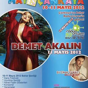 DJ CIHAN YILMAZ w/DEMET AKALIN B2B - ÇANKAYA ÜNİVERSİTESİ ŞENLİKLERİ 2012