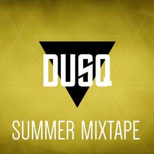 DUSQ – Summer mixtape