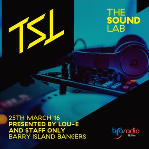 The Sound Lab 25th March 2016