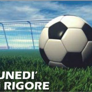 21.11.11 Lunedi di Rigore (PODCAST)