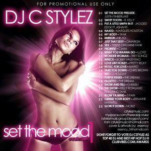 C Stylez - Set The Mood Mixtape (R&B Slow Jams) (2008)