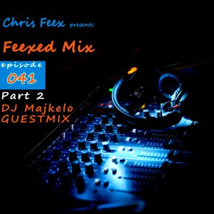 Feexed Mix episode #041 NEW ENTRY 2016 Part 2 incl. Dj Majkelo Guestmix (March 20, 2016) [FREE DL]