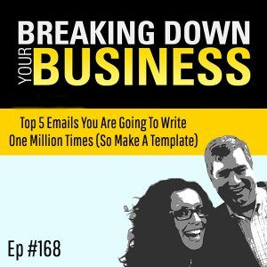 The Top 5 Emails You Are Going To Write One Million Times (So Make A Template) w/ Shelley Davidescu