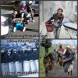 A CHILLING ESCALATION (DOWNTEMPO - CHILL MIX) - STEVE MARSDEN