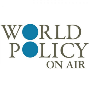 World Policy On Air, Ep.84: The Upstairs Wife