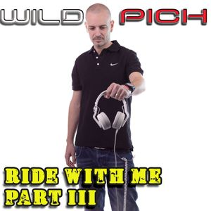 Wild Pich : Ride With Me Part III