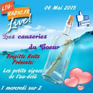 Les causeries du coeur ( Brigitte Reitz ) - 06 Mai 2015 - Les signes quotidiens de l'au-delà