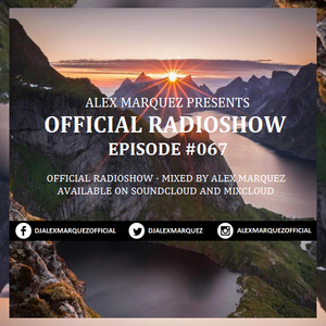 Alex Marquez @ Official RadioShow Episode #067