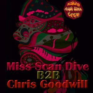 Miss Scan Dive B2B Chris Goodwill tech house mix :-)