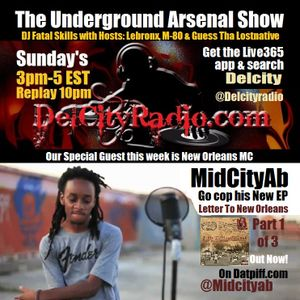 The Underground Arsenal Show with Special Guest MidCityAb