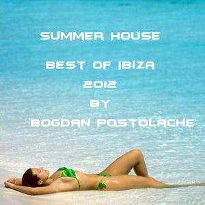 Summer House - Best of Ibiza 2012 Ep I