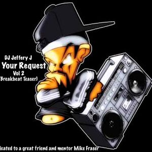 By Your Request Vol 2 Teaser (Breakbeat)