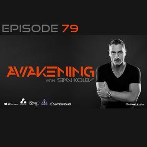 Awakening Episode 79 Stan Kolev Two Hours Exclusive Mix