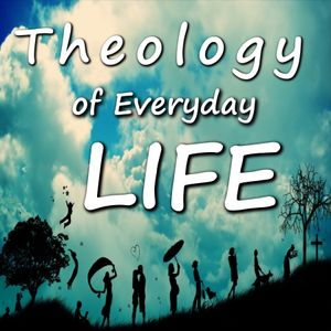2016_04_03 Theology of Every Day Life Lesson 21 - Work – The Divine Worker