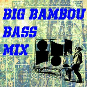 BIG BAMBOO BASS - MIX DRUM&BASS - DJSMON