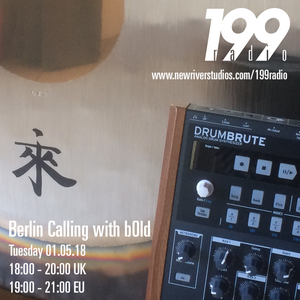 01/05/18 - Berlin Calling w/ b0ld, live set with gong
