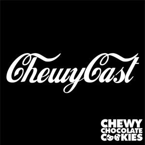 Chewy Chocolate Cookies 'Chewy Cast' Oct 11'