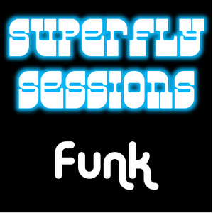Superfly Sessions | Funk