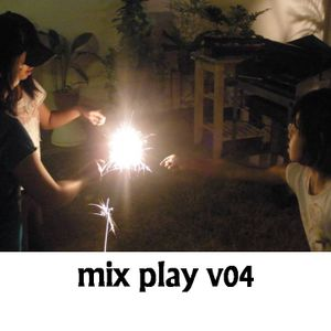 Mix Play v04
