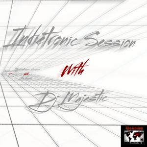 Indietronic Session W/Dj Majestic 28/05/2017