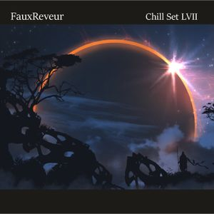 FauxReveur - Chill Set LVII