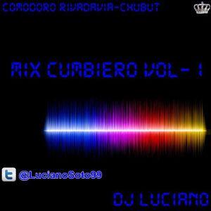 DjLuciano Mix Cumbiero Vol - 1 ♛ [Diciembre - Enero 2015]