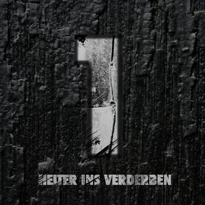 Heiter ins Verderben #1 by Marc H.